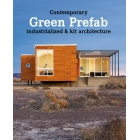 Contemporary Green Prefab industrialized & kit architecture