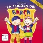 La fuerza del Barça