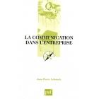 LA COMMUNICATION DANS L'ENTREPRISE (6E ED)
