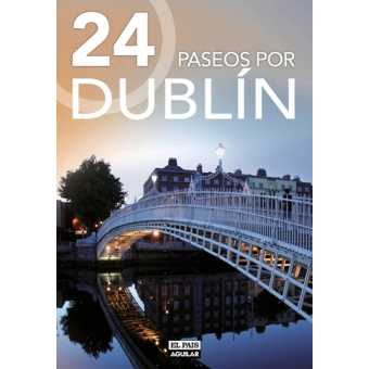 Dublín. 24 paseos