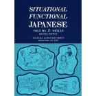 Situational functional Japanese. Volume 2: Drills