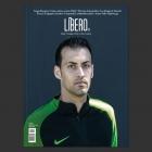 Revista Líbero. (Fútbol · Nostalgia · Estilo · Cultura · Relatos) Número 18 Otoño 2016