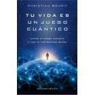 Tu vida es un juego cuántico.Accede al campo cuántico y crea la realidad que deseas.