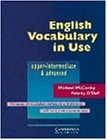 English Vocabulary in Use. Upper-intermediate & Advanced