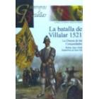 La batalla de Villalar 1521. La Guerra de las Comunidades