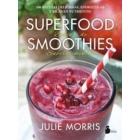 Superfood smoothies. Batidos de superalimentos