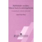 Habilidades sociales: Educar hacia la autoregulación. Conceptualización, evaluación e intervención