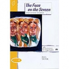 The face on the screen. Stage 2 (longman originals)