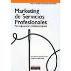 Marqueting de servicios profesionales : para la pequeña y mediana empresa