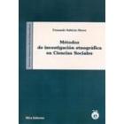 Métodos de investigación etnográfica en Ciencias Sociales