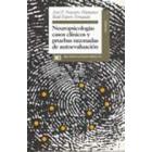 Neuropsicología: casos clínicos y pruebas razonadas de autoevaluación