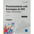 Posicionamiento web - Estrategias de SEO - Google y otros buscadores (4ª edición)
