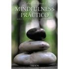 Mindfulness práctico. Reduce el estrés y vive en conciencia plena