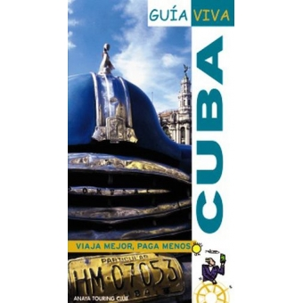 Cuba. Guía Viva