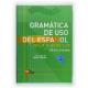 Gramática de uso del español con solucionario C1-C2