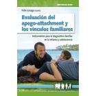 Evaluación del apego-attachment y los vínculos familiares. Instrumentos para el diagnóstico familiar en la infancia y adolescencia