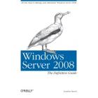 Windows server 2008. The definitive guide
