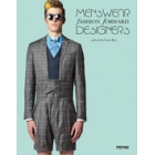 Menswear fashion forward designers