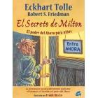 El secreto de Milton. El poder del Ahora para niños