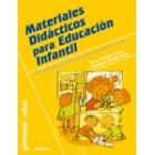 Materiales didácticos para educación infantil : Cómo construirlos y cómo trabajar