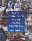 East Central Europe and the former Soviet Union (Environment and society)