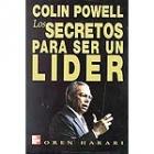Colin Powell: Los secretos para ser un lider