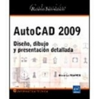 Autocad 2009. Diseño, dibujo y presentación detallada