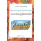 Metodología de Rincones. Propuestas didácticas. Estrategia y Recursos para la Competencia Matemática y el Poceso Lectoescritor