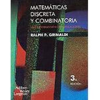 Matemáticas discreta y combinatoria. Una introducción con aplicaciones