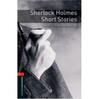 Sherlock Holmes. Short stories. Level 2 (OBL)
