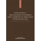 Estrategias y modalidades de ingreso para competir en mercados internacionales