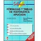 Fórmulas y tablas de matemática aplicada. (Schaum).