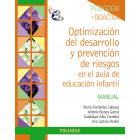 Pack Optimización del desarrollo y prevención de riesgos en el aula de educación infantil