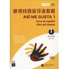 Así me gusta 1 (Versión china) Libro del alumno