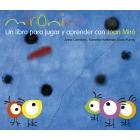 Mironins. Un libro para jugar y aprender con Joan Miró