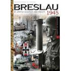 Breslau 1945. El último bastión del Reich