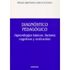 Diagnóstico pedagógico (Aprendizajes básicos, factores cognitivos y motivación)