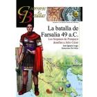 La batalla de Farsalia 49 a.C. Los hispanos de Pompeyo desafían a Julio César
