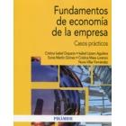Fundamentos de economía de la empresa. Casos prácticos
