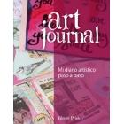 Art Journal. Mi diario artístico paso a paso