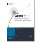 Word 2016. Domine las funciones avanzadas del tratamiento de texto