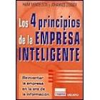Los 4 principios de la empresa inteligente. Reinventar la empresa en la era de la información