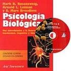 Psicologia Biológica. Una introducción a la neurociencia conductual, cognitiva y clínica