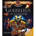 Guerreros legendarios (Enciclopedia Increíble)