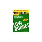 Marco Polo Low Budget München.Wenig Geld, viel erleben!