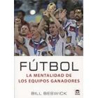 Fútbol la mentalidad de los equipos ganadores