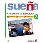 Sueña 3. B2 Libro de ejercicios. Español lengua extranjera.