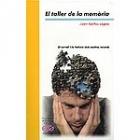 El taller de la memòria. El cervell i la textura dels nostres records