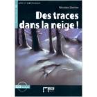 Des traces dans la neige! A2 (Livre + Audio CD)