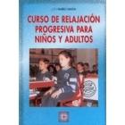 Curso de relajación progresiva para niños y adultos. Libro + CD